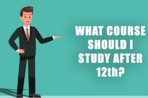 What Course Should I Study After 12th