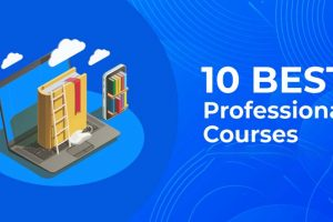 Top 10 Professional Courses