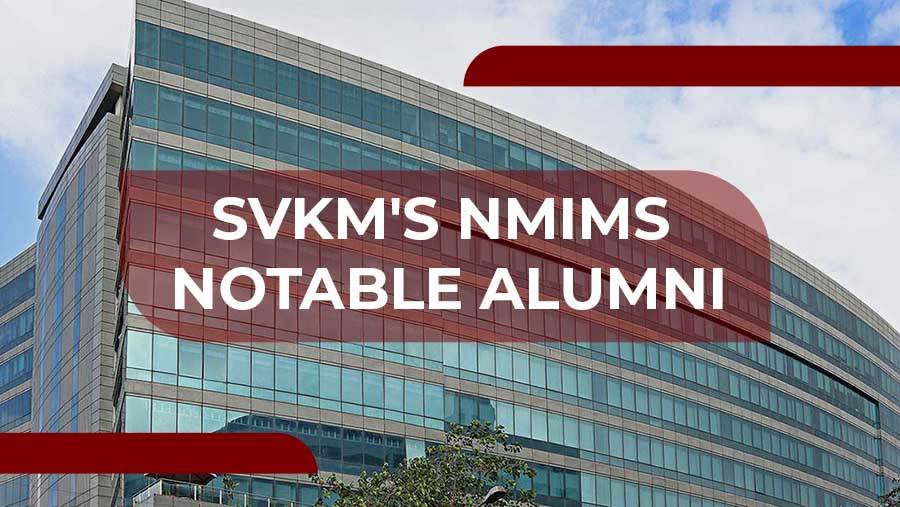 SVKM's NMIMS Notable Alumni